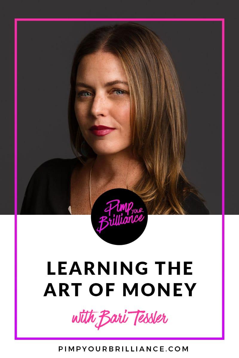 Bari Tessler Art of Money Interview